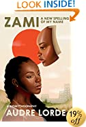 Zami: A New Spelling of My Name - A Biomythography (Crossing Press Feminist Series)