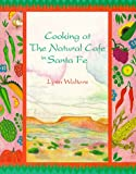 Walters, Lynn: Cooking at the Natural Cafe in Santa Fe