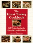 The Great Turkey Cookbook: 385 Turkey…