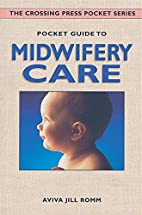 Pocket Guide to Midwifery Care (The Crossing…