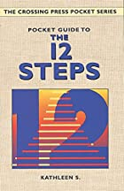 Pocket Guide to the 12 Steps (Crossing Press…