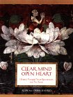 Shapiro, Eddie: Clear Mind Open Heart: Healing Yourself, Your Relationships, and the Planet