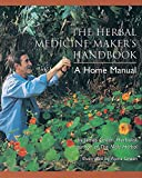 Green, James: The Herbal Medicine Maker&#39;s Handbook: A Home Manual