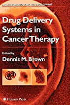 Drug Delivery Systems in Cancer Therapy…