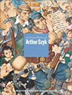 The Art and Politics of Arthur Szyk by…