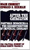 Chomsky, Noam: After the Cataclysm : Postwar Indochina and the Reconstruction of Imperial Ideology