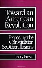 Toward an American Revolution: Exposing the…
