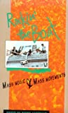 Garofalo, Reebee: Rockin' the Boat: Mass Music and Mass Movements