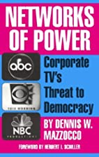 Networks of Power: Corporate TV's Threat to…
