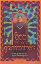 Food for Our Grandmothers: Writings by…