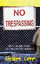 No trespassing! : squatting, rent strikes,…