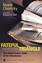 Fateful Triangle: The United States, Israel,…