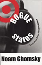 Rogue States: The Rule of Force in World&hellip;