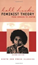 Feminist Theory: From Margin to Center by…