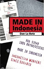 Made in Indonesia: Indonesian Workers Since…