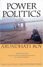 Power Politics by Arundhati Roy