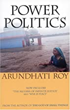 Power Politics (Second Edition) by Arundhati…