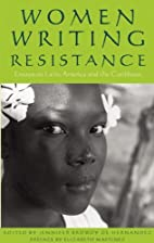 Women Writing Resistance: Essays on Latin…
