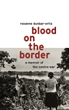 Blood on the Border : A Memoir of the Contra…