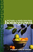 Homegrown: Engaged Cultural Criticism by…