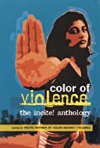 The Color of Violence: The Incite! Anthology…