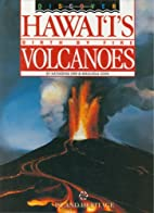 Discover Hawai'i's Birth by Fire…