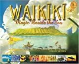 Seiden, Allan: Waikiki: Magic Beside the Sea
