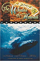 The Whales of Hawaii by Kenneth C. Balcomb…