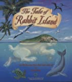 The Tale of Rabbit Island by Patrick Ching