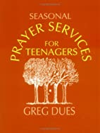 Seasonal prayer services for teenagers by…