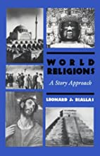 World Religions: A Story Approach by Leonard…