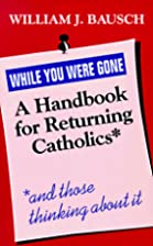While You Were Gone: A Handbook for…
