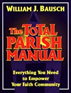 The Total Parish Manual: Everything You Need…