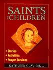 Saints for Children: Stories, Activities,…