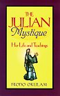 Okulam, Frodo: The Julian Mystique: Her Life and Teachings
