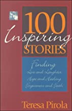 100 inspiring stories : finding love and…