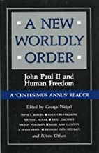 A New Worldly Order: John Paul II and Human…