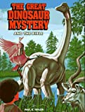 Paul S. Taylor: The Great Dinosaur Mystery and the Bible