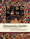 BAKKOM, GAIL ET AL: Minnesota Quilts: Creating Connections With Our Past