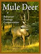 Mule Deer by Erwin Bauer