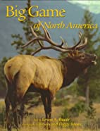 Big Game of North America by Erwin A. Bauer