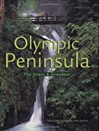The Olympic Peninsula: The Grace and…