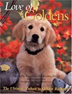 Love of Goldens by Todd R. Berger