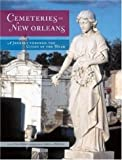 Arrigo, Jan: Cemeteries Of New Orleans: A Journey Through The Cities Of The Dead