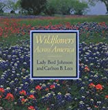 Johnson, Claudia Alta: Wildflowers Across America