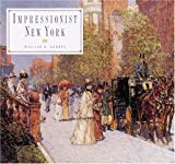 Gerdts, William H.: Impressionist New York