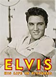 Morgan, Todd: Elvis: His Life in Pictures