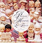 Precious Moments Last Forever by Laura C.…