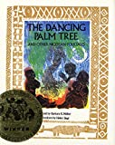 Walker, Barbara K.: The Dancing Palm Tree: And Other Nigerian Folktales