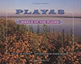 Steiert, Jim: Playas: Jewels of the Plains